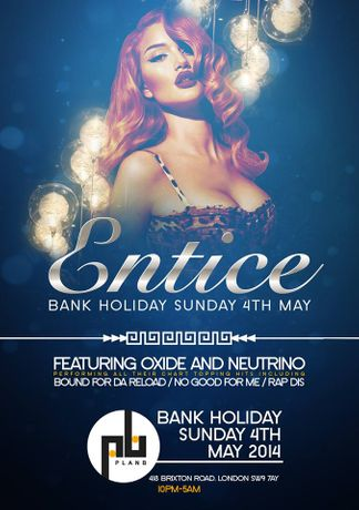 à¢Ëœâ€¦Entice Outstandig Bank Holiday Special- featuring SO SOLID's OXIDE & NEUTRINO / MC DT: Image 0