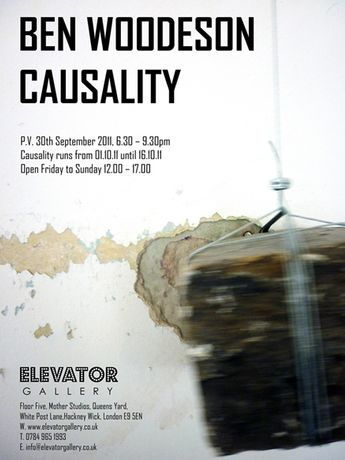 ELEVATOR GALLERY PRESENTS: BEN WOODESON : CAUSALITY: Image 0