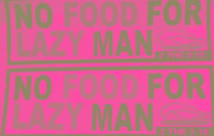 Emeka Ogboh - No Food For Lazy Man