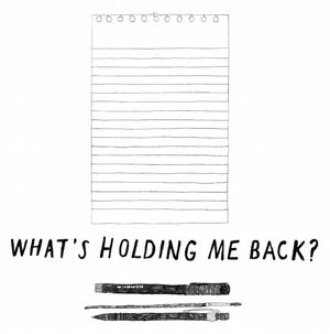 Emma Brown: What's Holding Me Back?