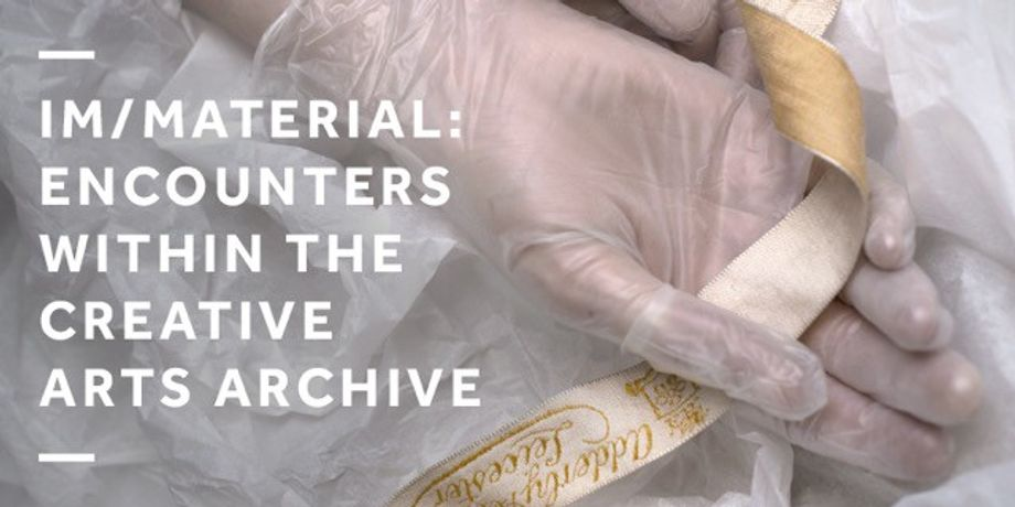 Encounters within the Creative Arts Archive/Material:: Image 0