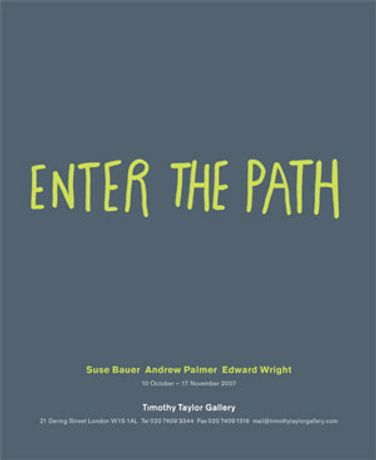 Enter the Path: Suse Bauer, Andrew Palmer, Edward Wright: Image 0