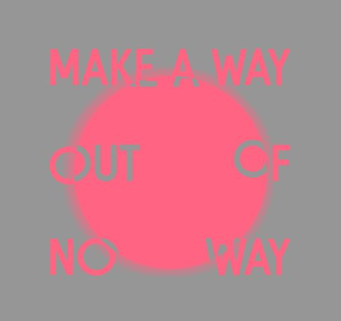 Episode 6: Make a Way Out of No Way: Image 0