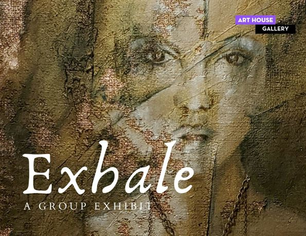 Exhale A Group Exhibit: Image 0