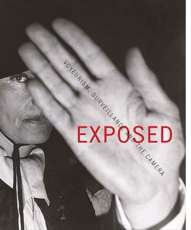 Exposed: Voyeurism, Surveillance and the Camera: Image 0