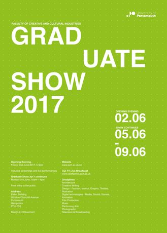 Graduate Show poster designed by Graphic Design student Chloe Hunt