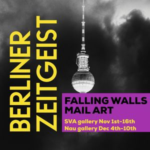 Falling Walls'/Berliner Zeitgeist mail art submissions