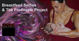 Feed 6: Breastfeed Selfies & The ProCreate Project