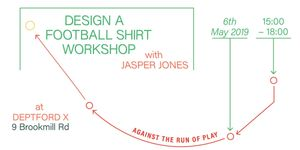 Femxle Football Shirt Making Workshop w. Jasper Jones