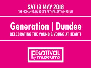Festival of Museums 2018: Generation | Dundee