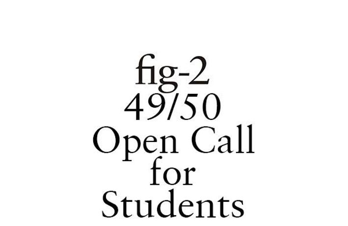 fig-2 Student Open Call: Image 0