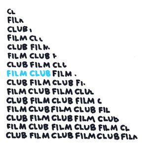 FILM CLUB: Giles Bailey & CIRCA Projects