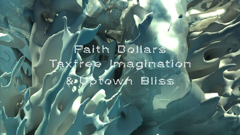 Finissage – Faith Dollars, Taxfree Imagination & Uptown Bliss: Image 1