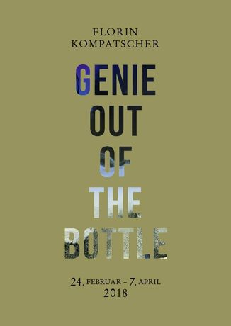 Florin Kompatscher. Genie Out of the Bottle
