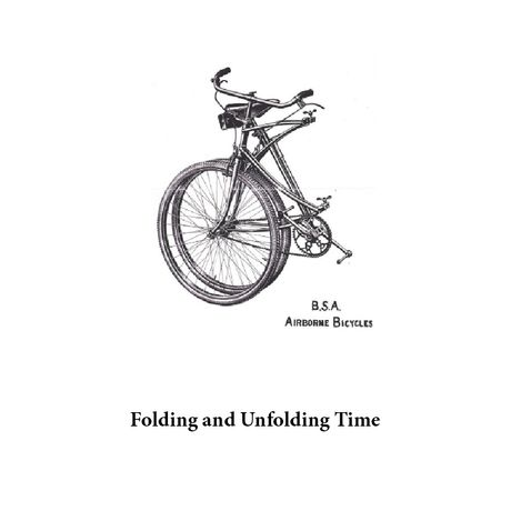 Folding and Unfolding Time