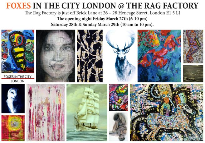 Foxes In The City: An Eclectic Art Exhibition Of Nine Upcoming Artists, Brick Lane, London: Image 0