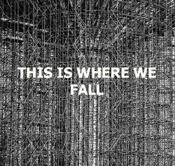 Freya Gabie / Richard Hards / Theo Harper. This Is Where We Fall