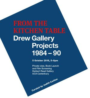 From The Kitchen Table. Drew Gallery Projects 1984-90