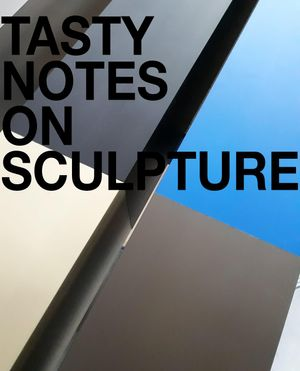 Gary Schlingheider | Tasty Notes On Sculpture