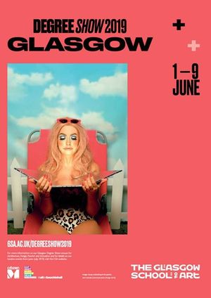 Glasgow School of Art Undergraduate Degree Show 2019