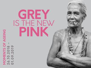 """GREY IS THE NEW PINK- Moments of Ageing""."