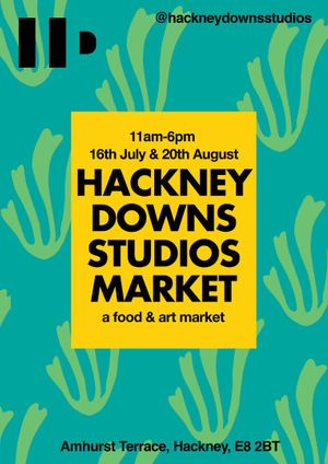 Hackney Downs Studios Market // Art & Food Market