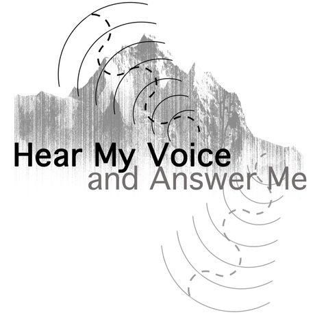 Hear My Voice and Answer Me: Image 1