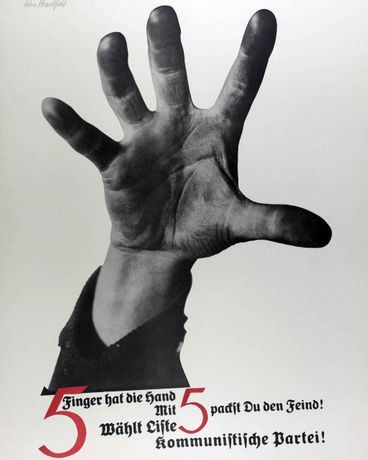 John Heartfield, The Hand Has 5 Fingers, 1928 © The Heartfield Community of Heirs / DACS 2019