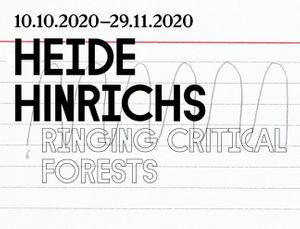 Heide Hinrichs: 'ringing critical forests'