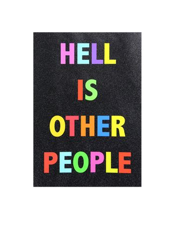 Hell Is Other People: Image 0