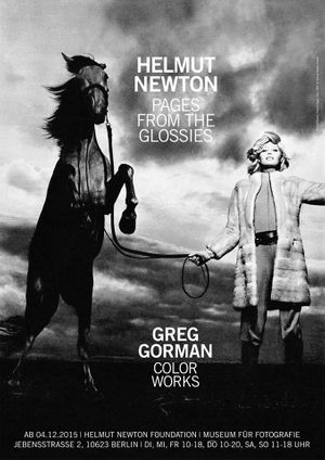 Helmut Newton: Pages from the Glossies / Greg Gorman: Color Works