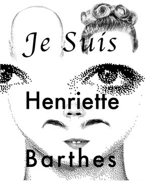 Henriette Barthes: In Reference To