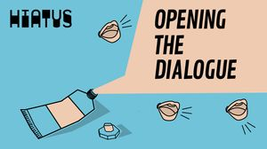 Hiatus Collective: Opening the Dialogue