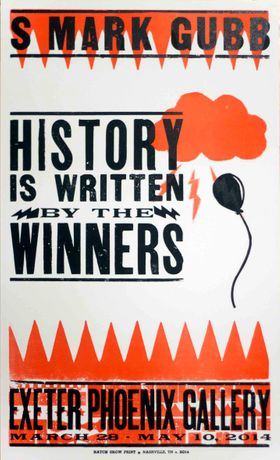 History is Written By the Winners, S Mark Gubb: Image 0