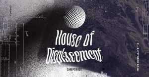 House of Displacement