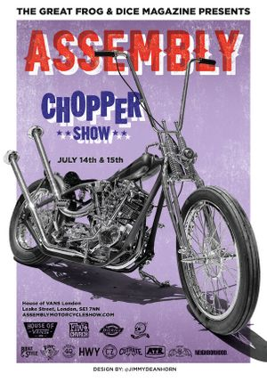 House of Vans London presents Assembly Chopper Show