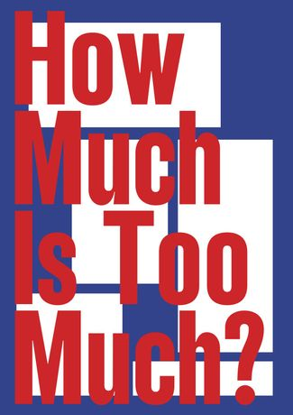 How Much Is Too Much?: Image 0