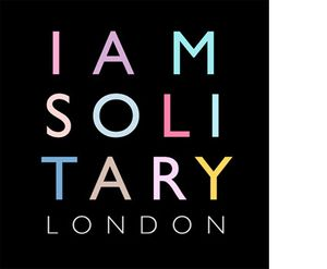 I Am Solitary - London
