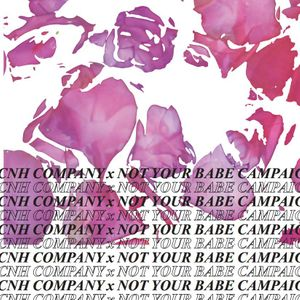 ICNH Company x Not Your Babe Campaign