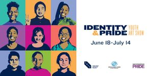 Identity and Pride: Youth Art Show