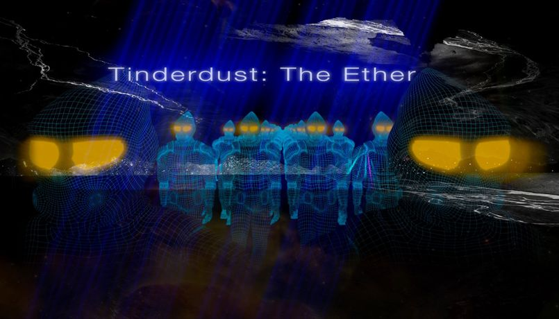 In Transition- Tinderdust: The Ether: Image 1