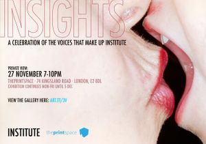 INSTITUTE artists and theprintspace present: INSIGHTS