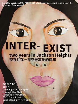 Inter/Exist: two years in Jackson Heights