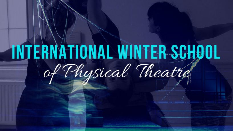International Winter School of Physical Theatre: Image 0