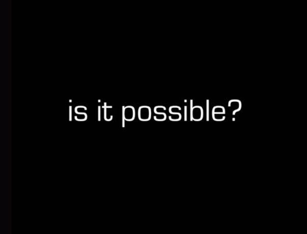 Is it possible?: Image 0