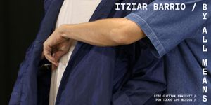 Itziar Barrio / By All Means