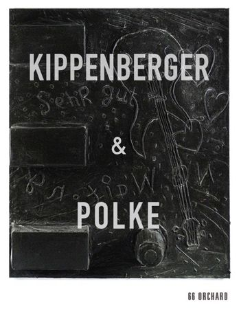 Martin Kippenberger and Sigmar Polke at 66 Orchard
