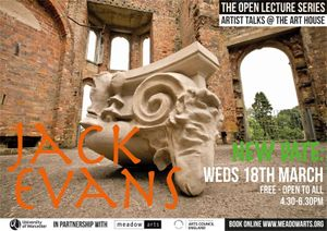 Jack Evans - Art House Open Lecture