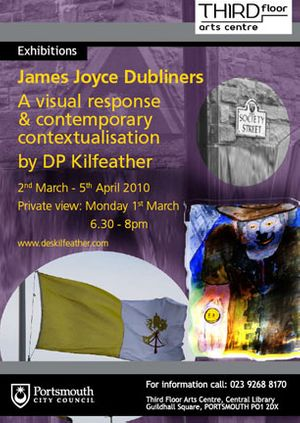 James Joyce Dubliners a Visual Response & Contemporary Contextualisation by DP Kilfeather