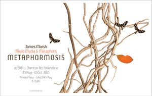 James Marsh - Metaphormosis: Mixed Media and Metaphors